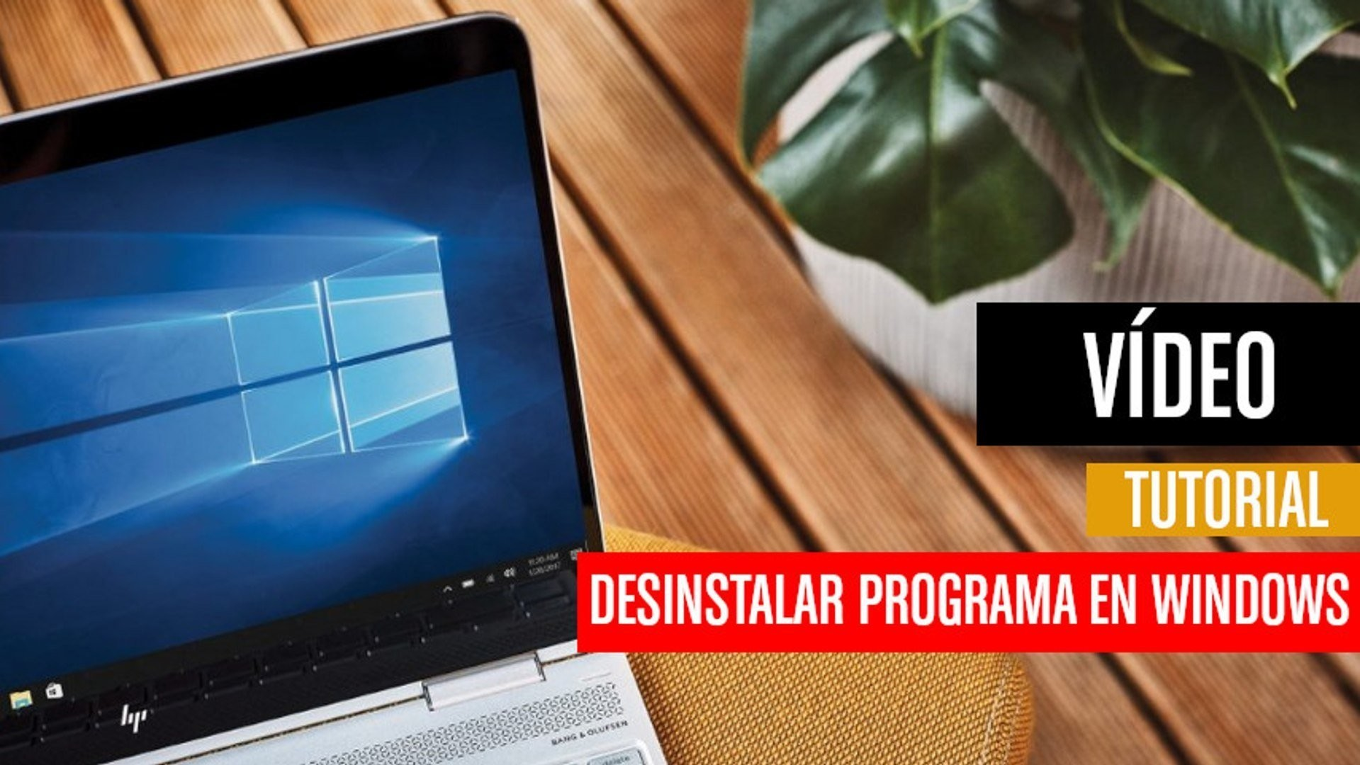 Cómo desinstalar un programa en Windows